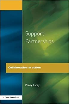Book Support Partnerships: Collaboration in Action by Penny Lacey (2001-07-13)