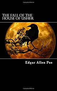 the fall of the house of usher and other writings poems tales  the fall of the house of usher