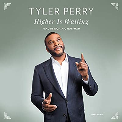 Amazon com: Higher Is Waiting (Audible Audio Edition): Tyler Perry