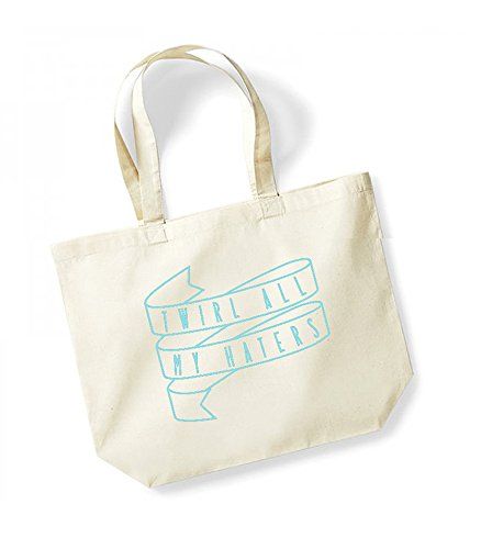 Twirl All My Haters - Ribbon - Large Canvas Fun Slogan Tote Bag Natural/Blue