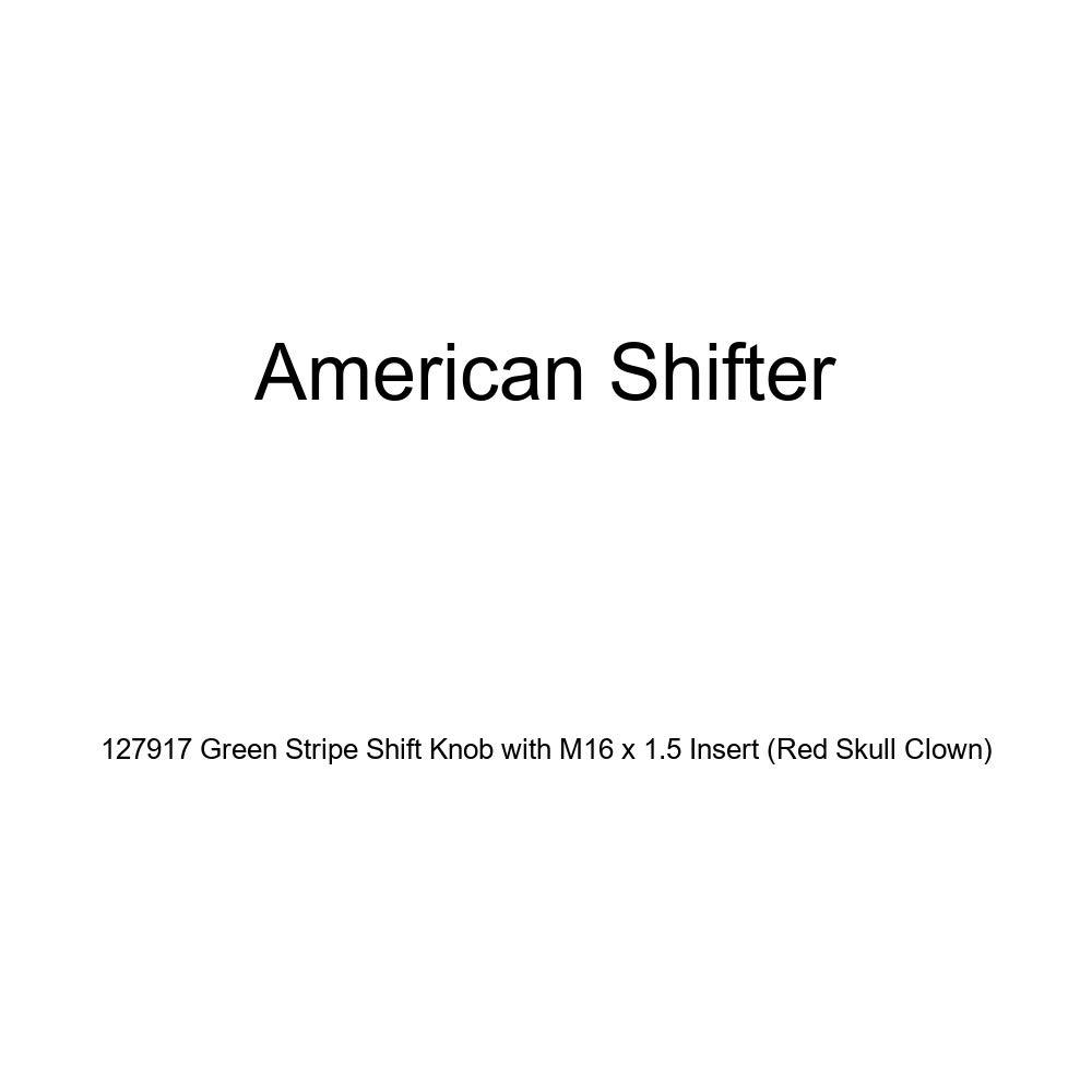 American Shifter 127917 Green Stripe Shift Knob with M16 x 1.5 Insert Red Skull Clown