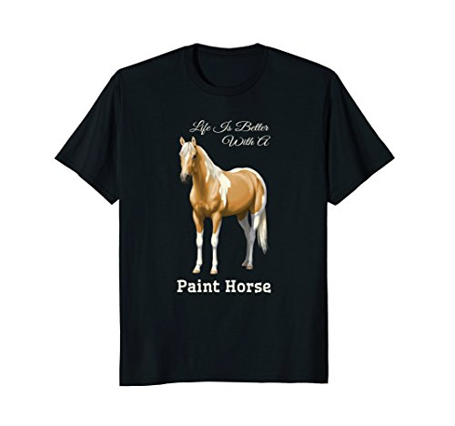 Mens Life Is Better With A Paint Horse Palomino Pinto T-shirt XL Black