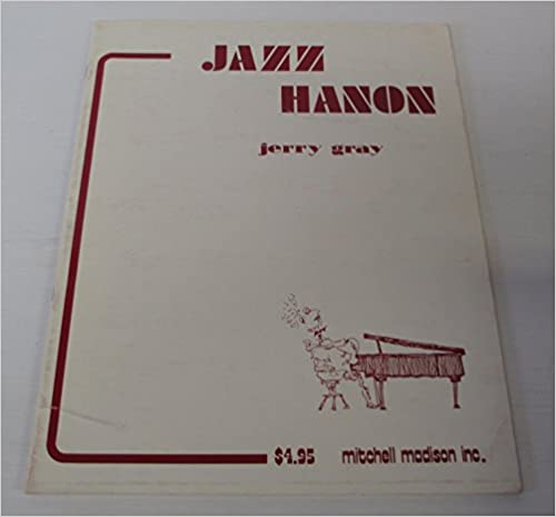Jazz Hanon by Jerome Gray - review and discussion