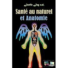 Santé au naturel et Anatomie (French Edition)