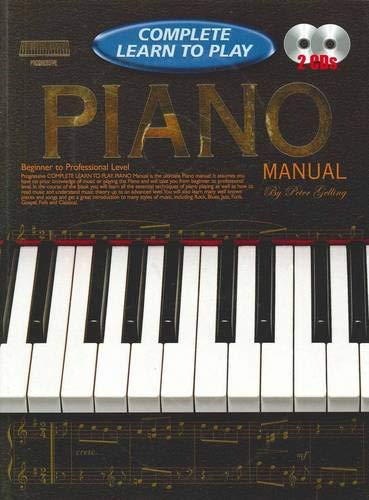 Cp69271 Progressive Complete Learn To Play Piano Manual Peter Gelling 9781864692716 Amazon Com Books