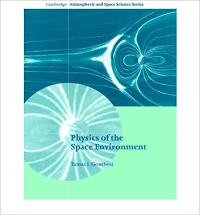 Book Physics of the Space Environment (04) by Gombosi, Tamas I [Paperback (2004)]