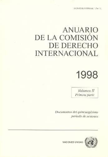 Anuario De La Comision De Derecho Internacional 1998 (United Nations Office in Geneva) (Spanish Edition) [United Nations] (Tapa Blanda)