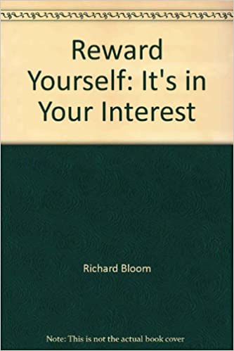 Its in your interest reward yourself how to build wealth its in your interest reward yourself how to build wealth increase income and cash flow and reduce taxes richard p bloom 9780787243401 amazon solutioingenieria Gallery