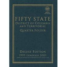 Fifty State Commemorative Quarter Folder: 1999 Through 2008, Complete Philadelphia & Denver Mint Collection [CFQ-50 STAT]