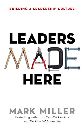 f3cb3d59e3 Leaders Made Here  Building a Leadership Culture (The High Performance  Series Book 2)