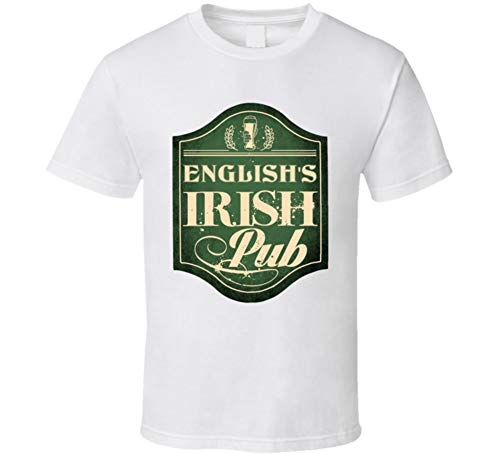 English Irish Pub Last Name Custom Beer Drinking St Patricks Day Party T Shirt L White