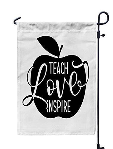 Shorping Holiday Garden Flags, 12x18Inch Teach Love Inspire Black Typography Design with Apple Symbol Good Clothes for Holiday and Seasonal Double-Sided Printing Yards Flags]()