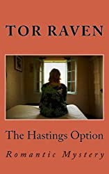 The Hastings Option: Romantic Mystery