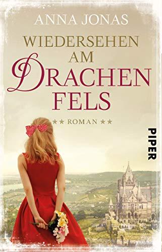 Wiedersehen am Drachenfels: Roman (Hotel Hohenstein 3) (German Edition)