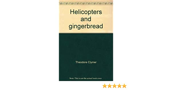 Ginn Reading 360 Helicopters and gingerbread