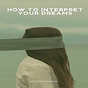 How to Interpret Your Dreams Audiobook
