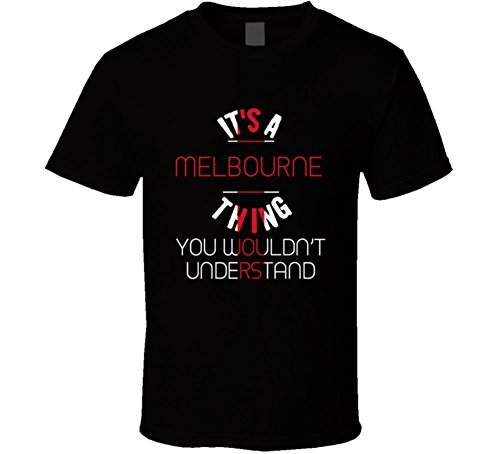 its-a-melbourne-thing-you-wouldnt-understand-england-city-t-shirt-2xl-black