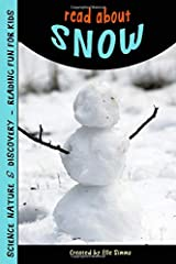 Read About Snow - Reading Fun for Kids (Read About Books) (Volume 5) Paperback