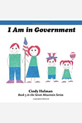 I Am in Government (The Seven Mountain Series) Paperback