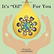 """It's """"Oil"""" For You"""