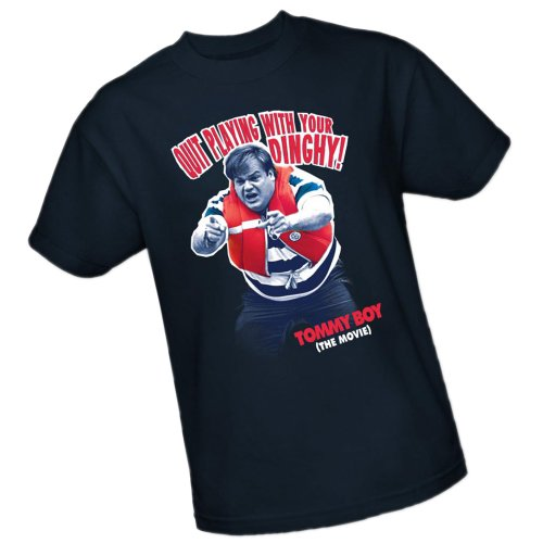 """Quit Playing With Your Dinghy!"" -- Tommy Boy (The Movie) Adult T-Shirt"