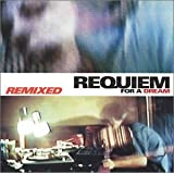 Requiem for a Dream: Remixed by N/A (2002-10-22)