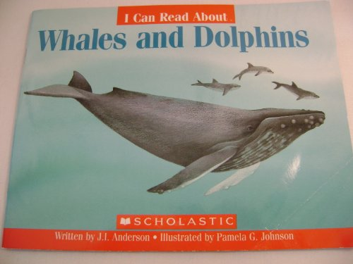 (I Can Read About Whales and Dolphins)