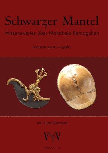 Schwarzer Mantel, Wissenswertes über Mahakala Bernagchen, erweiterte Sonder-Edition