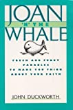 Joan 'n the Whale, John Duckworth, 0800753569