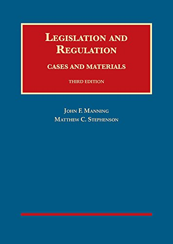 1634606477 - Legislation and Regulation, Cases and Materials (University Casebook Series)