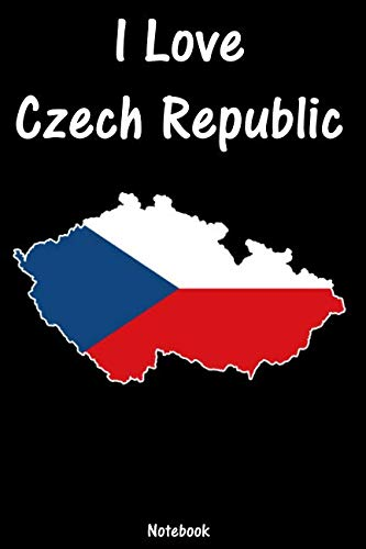 (I Love Czech Republic: Czech Republic Notebook | college book | diary | journal | booklet | memo | composition book | 110 sheets - ruled paper 6x9 inch)