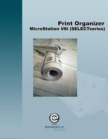 MicroStation V8i (SELECTseries) Print Organizer