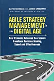 img - for Agile Strategy Management in the Digital Age: How Dynamic Balanced Scorecards Transform Decision Making, Speed and Effectiveness book / textbook / text book