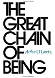 The Great Chain of Being: A Study of the History of an Idea (The William James Lectures) by Arthur O. Lovejoy (1-Jul-1990) Paperback
