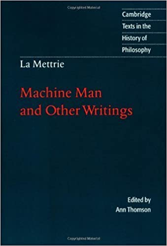 Book La Mettrie: Machine Man and Other Writings (Cambridge Texts in the History of Philosophy) by Julien Offray de La Mettrie (1996-04-26)