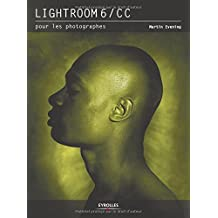 LIGHTROOM 6/CC POUR LES PHOTOGRAPHES N.É.