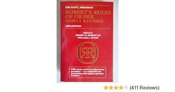 The Scott, Foresman Roberts Rules of Order newly revised: William J. Evans, Henry Martyn Robert, Sarah Corbin Robert: 9780673387349: Amazon.com: Books