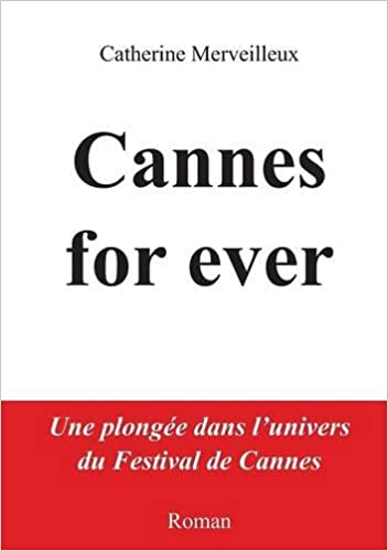 Cannes for ever