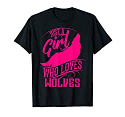 Just A Girl Who Loves Wolves Shirt | Coyote Funny Gift