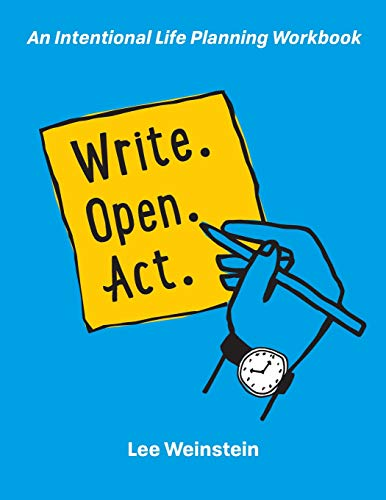 Write, Open, Act: An Intentional Life Planning -