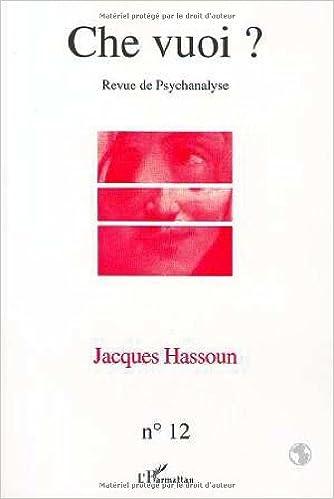 Livres Jacques Hasoun. Revue Che vuoi ? numéro 12 pdf epub