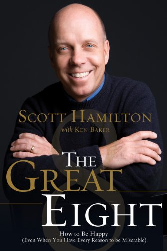 The Great Eight: How to Be Happy (even when you have every reason to be - Nelson Hamilton