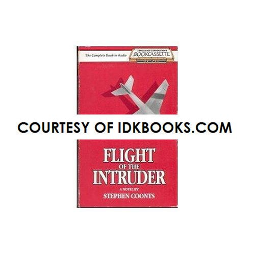 VERY RARE AUDIO BOOK: Flight Of The Intruder, A Novel By Stephen Coonts (21-Year-Old Collectible Bookcassette - The Complete Book In Audio, Presented Multivoice And Unabridged By 10-Character Cast)