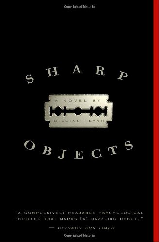 """Sharp Objects - A Novel"" av Gillian Flynn"