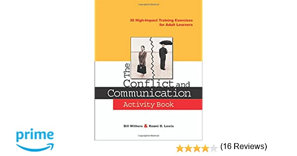 The Conflict and Communication Activity Book: 30 High-Impact ...