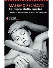 Le mani della madre. Desiderio, fantasmi ed eredità del materno