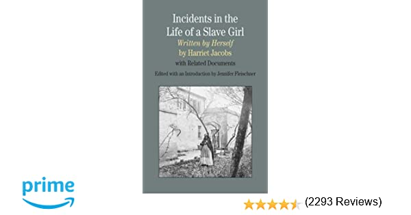com incidents in the life of a slave girl written by com incidents in the life of a slave girl written by herself related documents the bedford series in history and culture 9780312442668