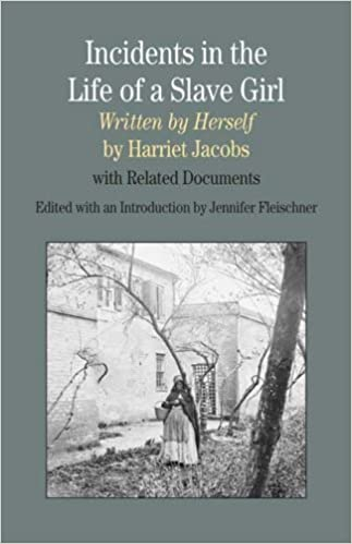 com incidents in the life of a slave girl written by incidents in the life of a slave girl written by herself related documents the bedford series in history and culture first edition edition