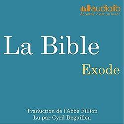La Bible : Exode