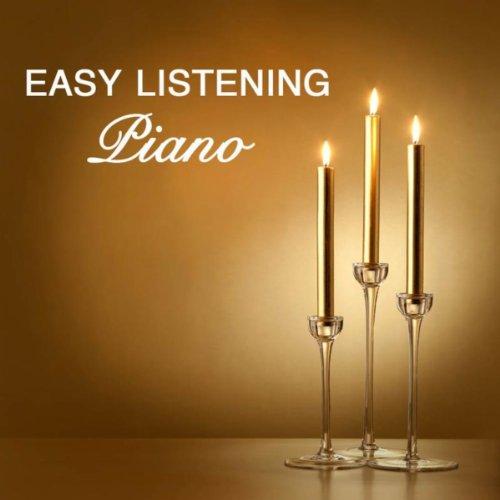 Easy Listening Piano: Love Songs